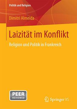 Almeida, Dimitri - Laizität im Konflikt, ebook