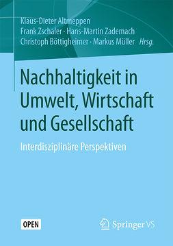 Altmeppen, Klaus-Dieter - Nachhaltigkeit in Umwelt, Wirtschaft und Gesellschaft, ebook