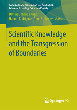 Krings, Bettina-Johanna - Scientific Knowledge and the Transgression of Boundaries, ebook