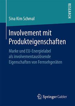 Schmal, Sina - Involvement mit Produkteigenschaften, ebook