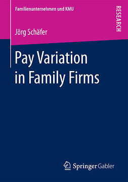 Schäfer, Jörg - Pay Variation in Family Firms, e-bok