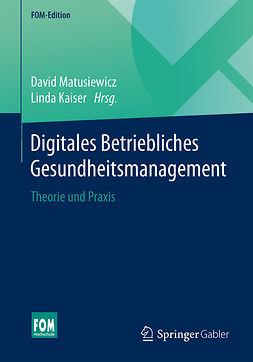 Kaiser, Linda - Digitales Betriebliches Gesundheitsmanagement, ebook