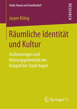 Böing, Jasper - Räumliche Identität und Kultur, ebook