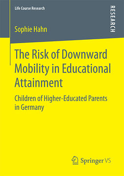 Hahn, Sophie - The Risk of Downward Mobility in Educational Attainment, ebook