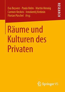Beyvers, Eva - Räume und Kulturen des Privaten, ebook