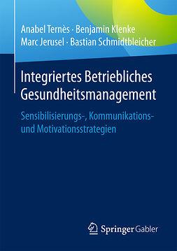 Jerusel, Marc - Integriertes Betriebliches Gesundheitsmanagement, ebook