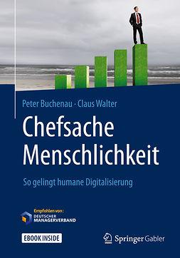Buchenau, Peter - Chefsache Menschlichkeit, ebook