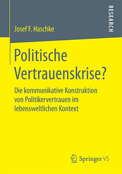 Haschke, Josef Ferdinand - Politische Vertrauenskrise?, ebook