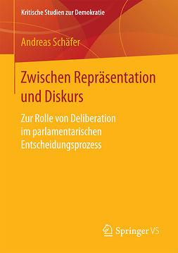 Schäfer, Andreas - Zwischen Repräsentation und Diskurs, e-bok