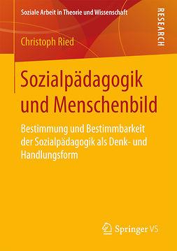 Ried, Christoph - Sozialpädagogik und Menschenbild, ebook