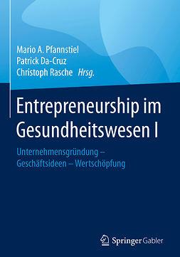 Da-Cruz, Patrick - Entrepreneurship im Gesundheitswesen I, e-kirja