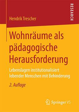 Trescher, Hendrik - Wohnräume als pädagogische Herausforderung, ebook