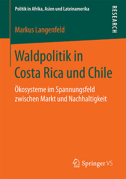 Langenfeld, Markus - Waldpolitik in Costa Rica und Chile, ebook