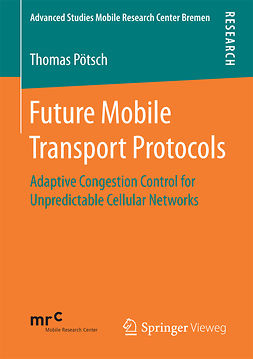 Pötsch, Thomas - Future Mobile Transport Protocols, ebook