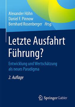 Höhn, Alexander - Letzte Ausfahrt Führung?, ebook