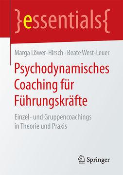 Löwer-Hirsch, Marga - Psychodynamisches Coaching für Führungskräfte, ebook