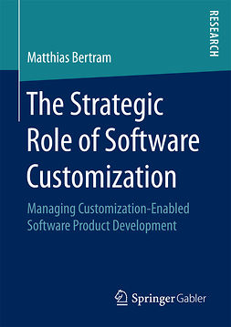 Bertram, Matthias - The Strategic Role of Software Customization, ebook