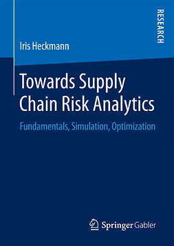 Heckmann, Iris - Towards Supply Chain Risk Analytics, ebook