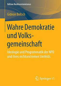 Botsch, Gideon - Wahre Demokratie und Volksgemeinschaft, ebook