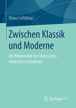 Lichtblau, Klaus - Zwischen Klassik und Moderne, ebook