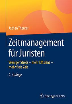 Theurer, Jochen - Zeitmanagement für Juristen, ebook
