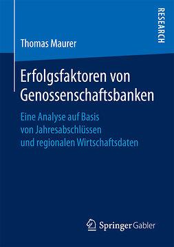 Maurer, Thomas - Erfolgsfaktoren von Genossenschaftsbanken, ebook