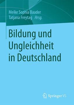 Baader, Meike Sophia - Bildung und Ungleichheit in Deutschland, ebook