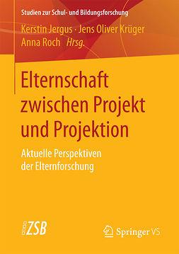 Jergus, Kerstin - Elternschaft zwischen Projekt und Projektion, e-bok