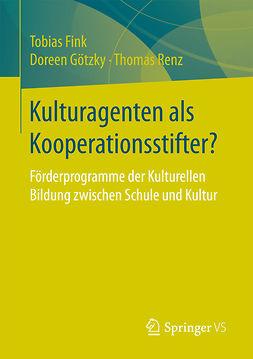 Fink, Tobias - Kulturagenten als Kooperationsstifter?, ebook