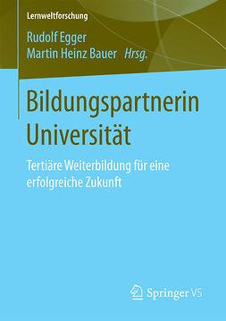 Bauer, Martin Heinz - Bildungspartnerin Universität, ebook