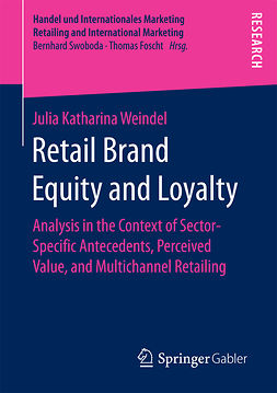 Weindel, Julia Katharina - Retail Brand Equity and Loyalty, e-bok