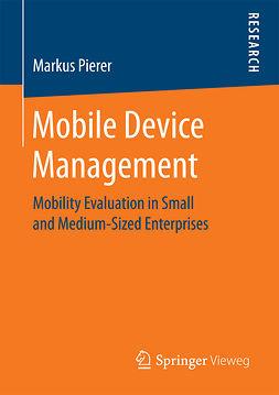 Pierer, Markus - Mobile Device Management, ebook