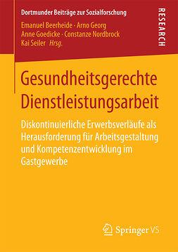 Beerheide, Emanuel - Gesundheitsgerechte Dienstleistungsarbeit, ebook