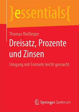 Rießinger, Thomas - Dreisatz, Prozente und Zinsen, ebook