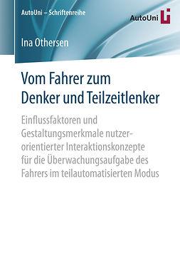 Othersen, Ina - Vom Fahrer zum Denker und Teilzeitlenker, ebook