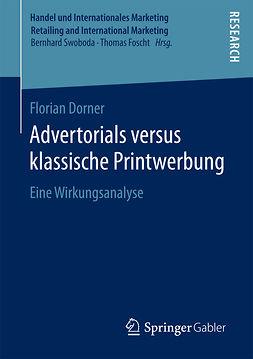 Dorner, Florian - Advertorials versus klassische Printwerbung, ebook