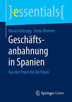 Brenner, Hatto - Geschäftsanbahnung in Spanien, e-kirja