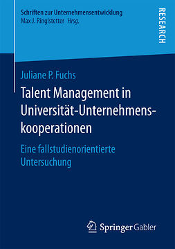 Fuchs, Juliane P. - Talent Management in Universität-Unternehmenskooperationen, e-kirja