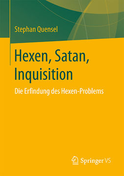 Quensel, Stephan - Hexen, Satan, Inquisition, ebook