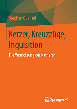 Quensel, Stephan - Ketzer, Kreuzzüge, Inquisition, ebook