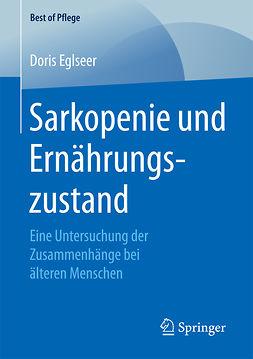 Eglseer, Doris - Sarkopenie und Ernährungszustand, ebook