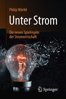 Würfel, Philip - Unter Strom, ebook