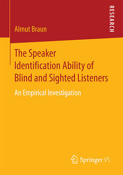 Braun, Almut - The Speaker Identification Ability of Blind and Sighted Listeners, ebook