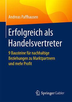 Paffhausen, Andreas - Erfolgreich als Handelsvertreter, ebook