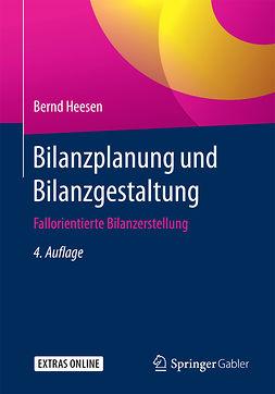 Heesen, Bernd - Bilanzplanung und Bilanzgestaltung, e-kirja