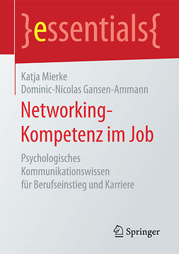 Gansen-Ammann, Dominic-Nicolas - Networking-Kompetenz im Job, ebook