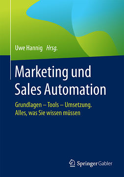 Hannig, Uwe - Marketing und Sales Automation, ebook