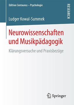 Kowal-Summek, Ludger - Neurowissenschaften und Musikpädagogik, ebook