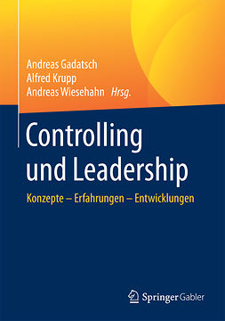 Gadatsch, Andreas - Controlling und Leadership, e-kirja