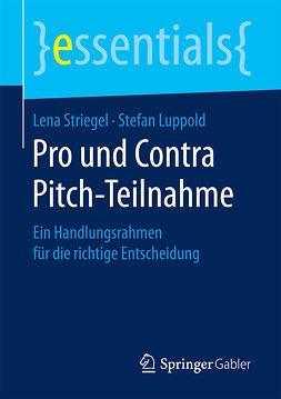 Luppold, Stefan - Pro und Contra Pitch-Teilnahme, ebook